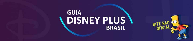Guia Disney Plus Brasil Banner