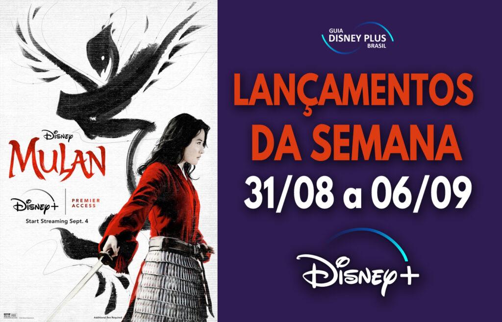 Lançamentos-da-1a-semana-de-Setembro-1024x657 Confira os lançamentos Disney+ desta semana, incluindo Mulan!