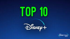 Top 10 Disney Plus