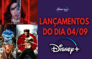 Lançamentos Disney Plus do dia 04-09