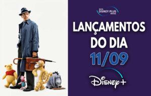 Lançamentos Disney Plus do dia 11-09