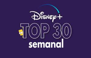 TOP 30 semanal Disney Plus