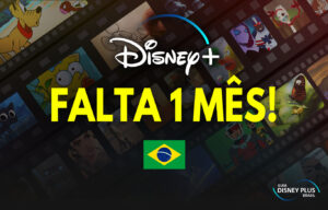 Falta 1 mes para o lançamento do Disney Plus