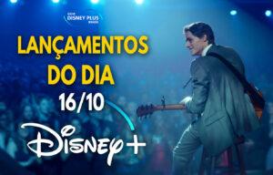 Lançamentos Disney Plus do dia 16-10-20