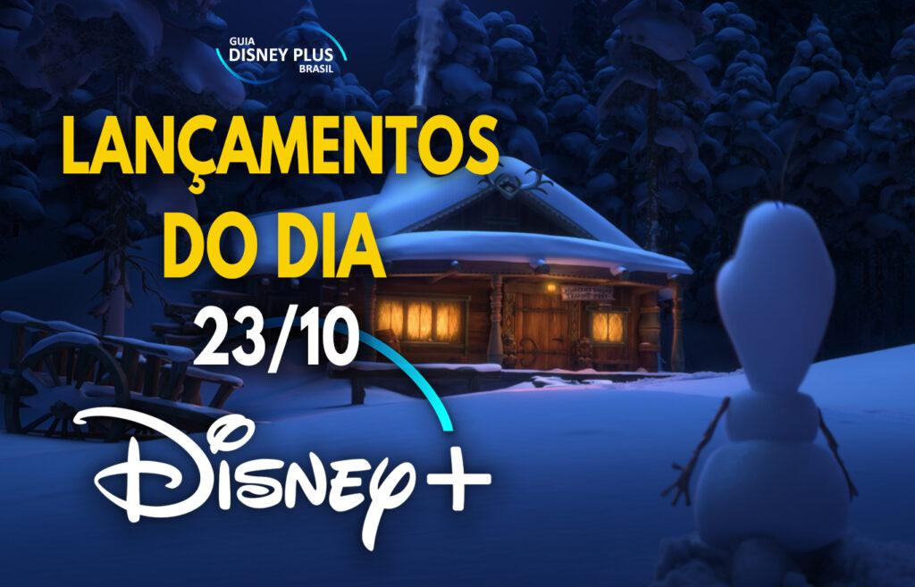 Lancamentos-Disney-Plus-do-dia-23-10-20-1024x657 Confira as 10 estreias de hoje no Disney+, incluindo o curta do Olaf