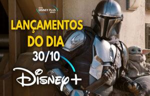 Lançamentos Disney Plus do dia 30-10-20