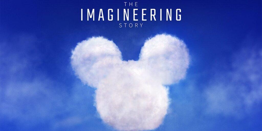 The-Imagineering-Story-1024x512 6 Séries do Disney+ terão Pré-estreia no Brasil, veja Quando e Como Assistir