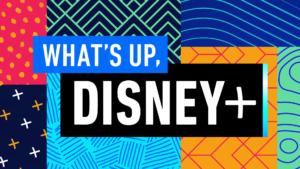 Whatsup Disney Plus