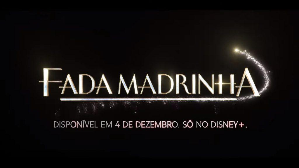 """Fada-Madrinha-Disney-Plus-1024x576 Disney revela Trailer, Pôster e Data da Comédia """"Fada Madrinha"""" no Brasil"""