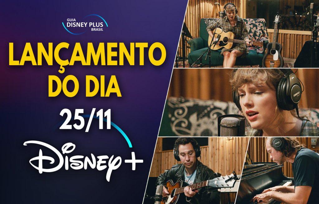 Lancamento-Disney-Plus-do-dia-25-11-1024x657 Já está disponível: Taylor Swift – Folklore: Sessões no Long Pond Studio