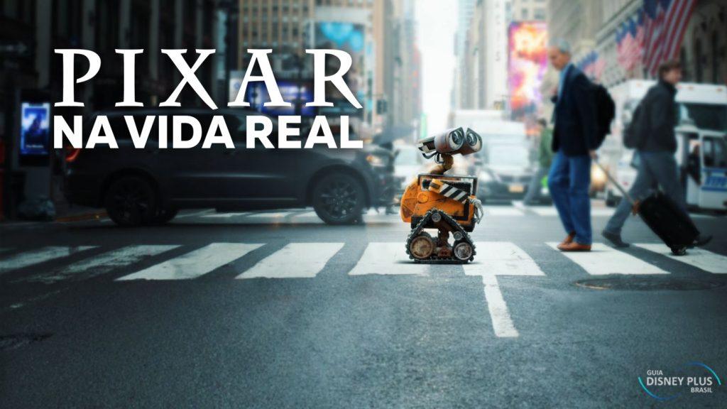 Pixar-na-Vida-Real-Capa-1024x576 Confira os Lançamentos de Hoje no Disney+