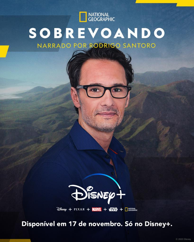 Sobrevoando-Rodrigo-Santoro-Disney-Plus-Poster Sobrevoando: Nova Série do Disney+ com Narração de Rodrigo Santoro