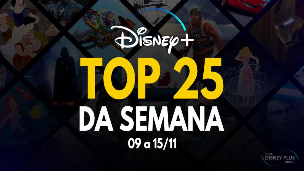 TOP-25-trending-semanal-15-11-1024x576 Top 25 da Semana - Veja o Ranking de Audiência do Disney+