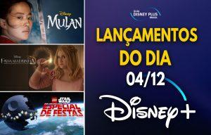 Lançamentos Disney Plus do dia 04-12