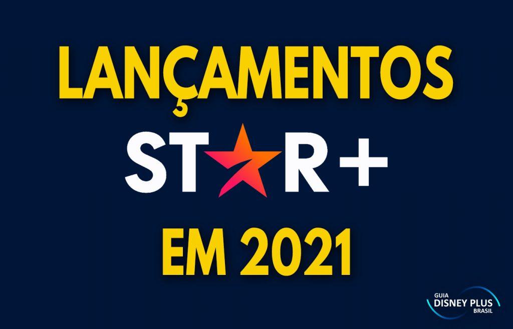 Lancamentos-Star-Plus-2021-1-1024x657 Star Plus: Lançamentos Confirmados no Novo Streaming da Disney