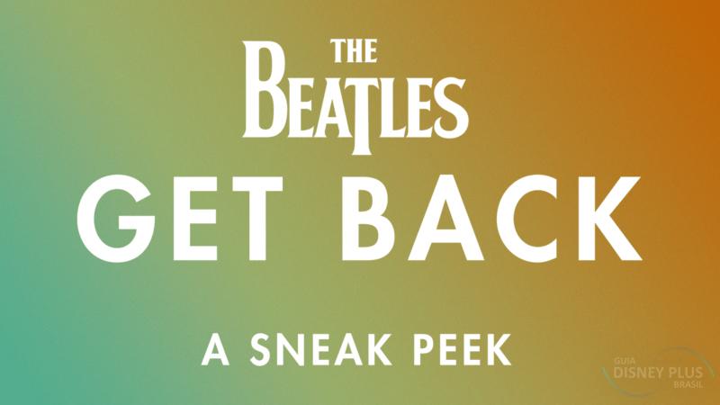 The-Beatles-Get-Back Disney+ remove mais 2 conteúdos do catálogo brasileiro