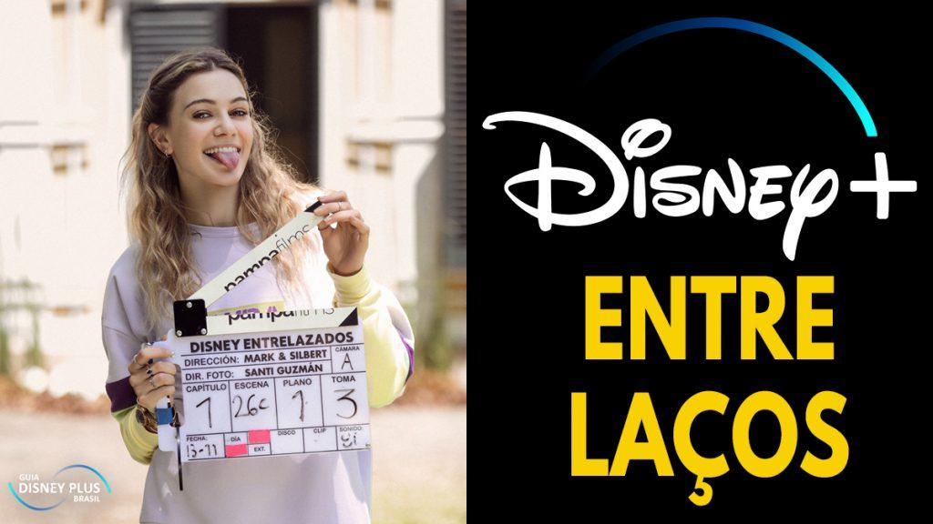 Entre-Lacos-Disney-Plus-1024x576 Entre Laços: Começa a Produção da Nova Série Latino-americana do Disney+
