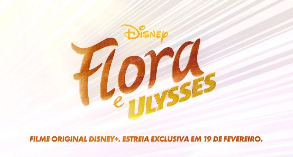 Flora-e-Ulysses-1024x550 Flora e Ulysses: Conheça o Original Disney+ que Estreia em Fevereiro