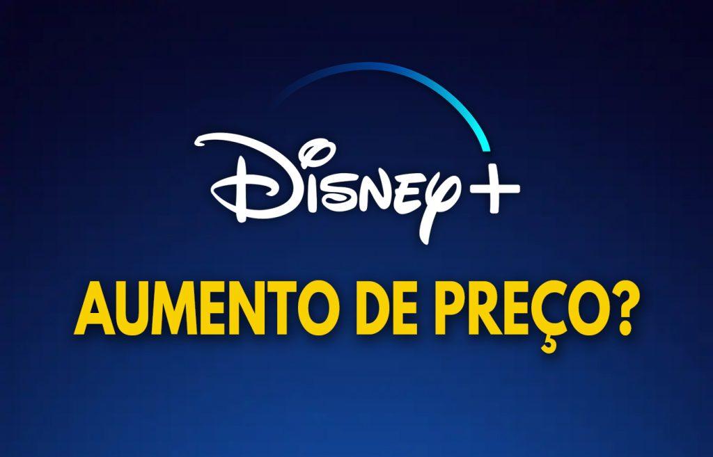 Disney-Plus-Aumento-de-Precos-1024x657 O Aumento de Preço do Disney+ Afeta o Valor da Assinatura no Brasil?
