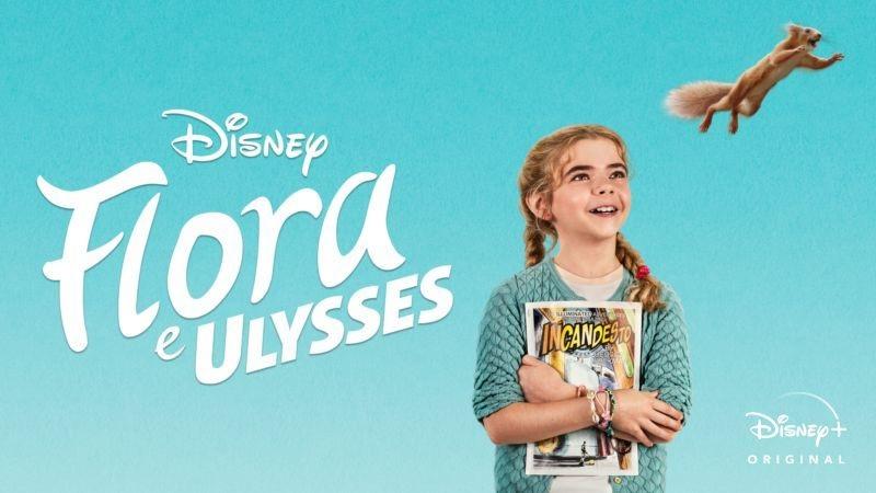 Flora-e-Ulysses Veja as Estreias da Semana no Disney+, incluindo 'Flora e Ulysses' e 'Bia: Um Mundo do Avesso'