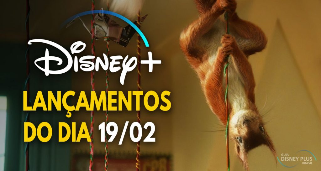 Lancamentos-Disney-Plus-do-dia-19-02-2021-1024x546 Confira a Lista com Todos os Lançamentos de Hoje no Disney+ (19/02/21)