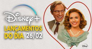Lancamentos-Disney-Plus-do-dia-26-02-2021