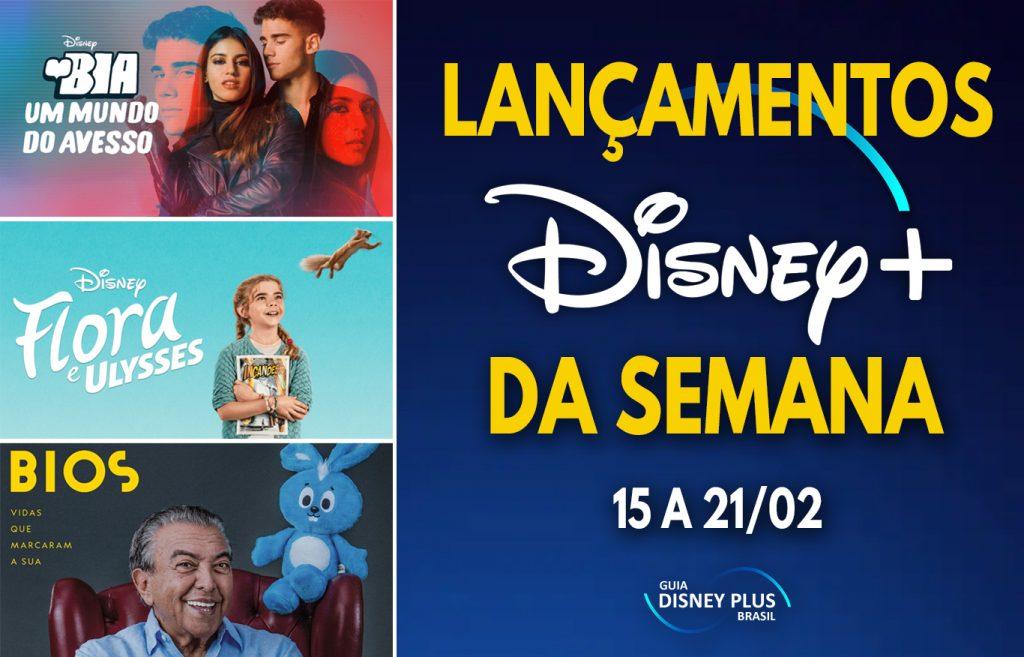 Lancamentos-da-semana-Disney-Plus-15-a-21-02-1024x657 Veja as Estreias da Semana no Disney+, incluindo 'Flora e Ulysses' e 'Bia: Um Mundo do Avesso'