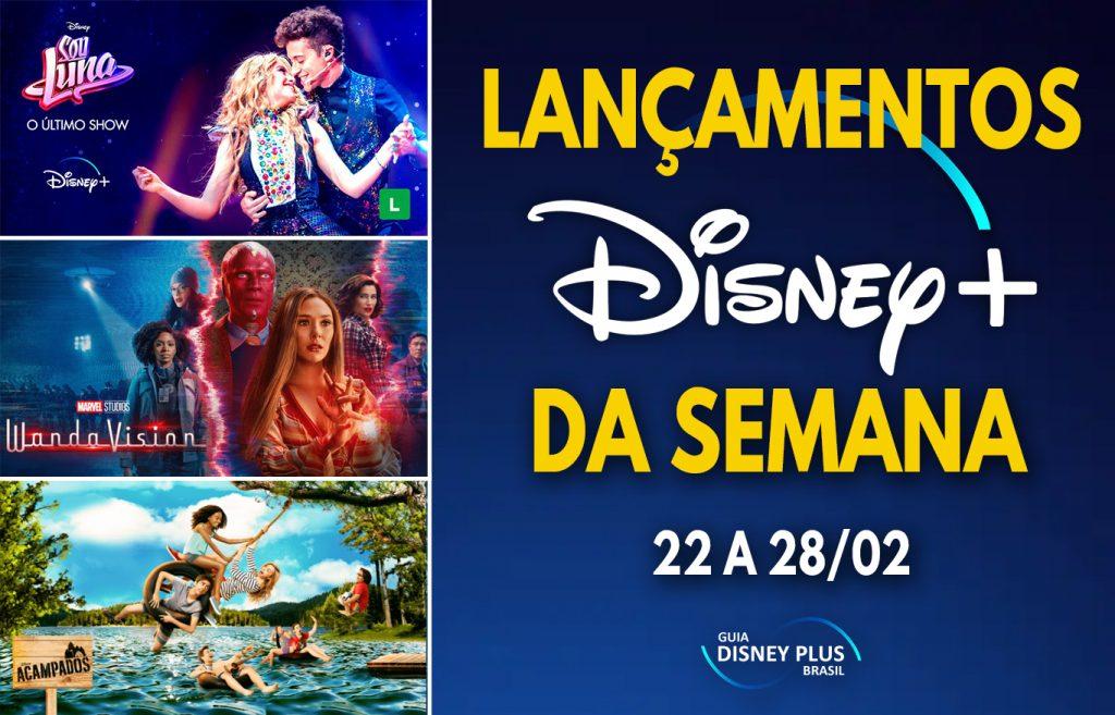 Lancamentos-da-semana-Disney-Plus-22-a-28-02-1-1024x657 Confira as Estreias da Semana no Disney+, Incluindo 'Sou Luna: O Último Show'