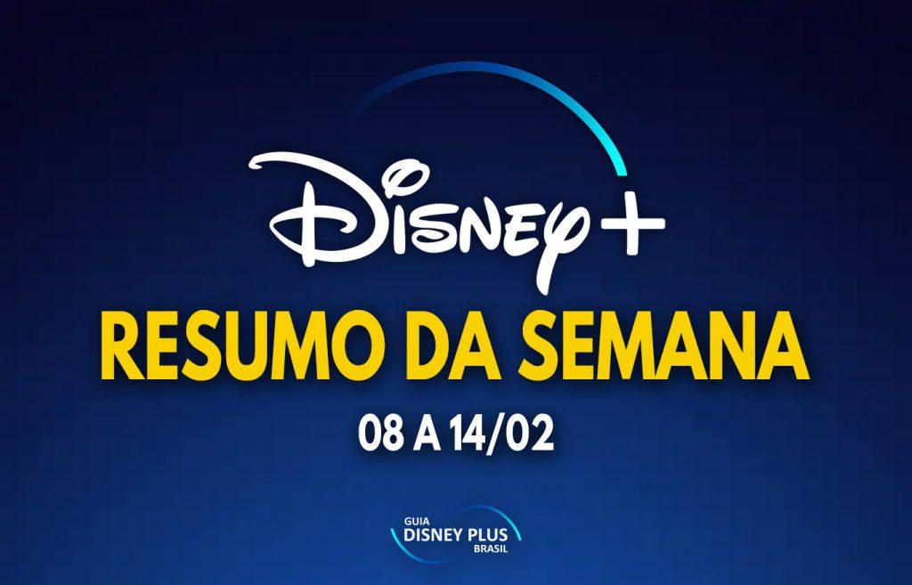 Resumo-da-Semana-08-a-14-02-1024x657 Resumo da Semana | Veja As Principais Notícias Publicadas Sobre o Disney+
