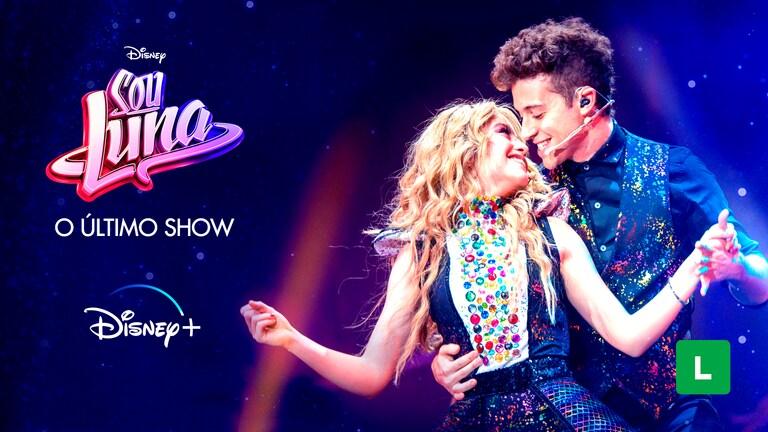 Sou-Luna-O-Ultimo-Show Confira as Estreias da Semana no Disney+, Incluindo 'Sou Luna: O Último Show'