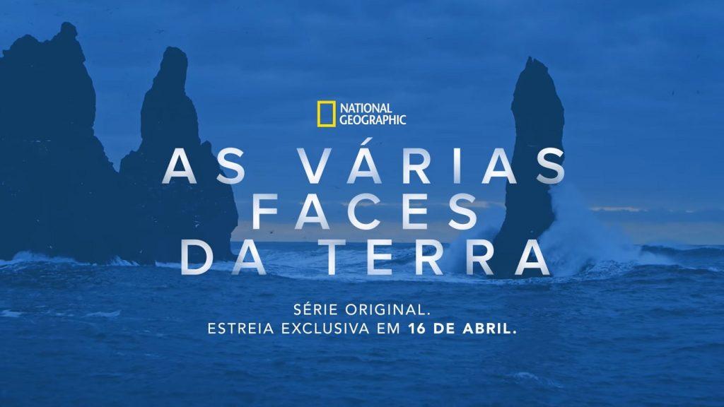 As-Varias-Faces-da-Terra-National-Geographic-Disney-Plus-1-1024x576 As Várias Faces da Terra   Nova Série Nat Geo Exclusiva do Disney+