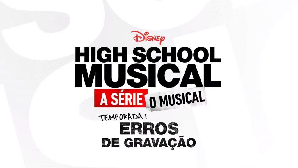 HSMTMTS-Erros-de-Gravacao-1024x576 Disney+ Libera Erros de Gravação de High School Musical com Legendas
