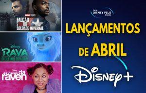 Lancamentos-Disney-Plus-Abril-2021