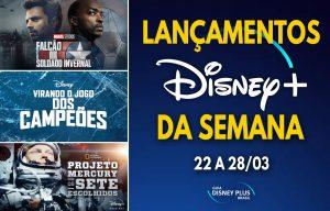 Lancamentos-da-semana-Disney-Plus-22-a-28-03