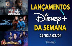 Lancamentos-da-semana-Disney-Plus-29-03-a-02-04