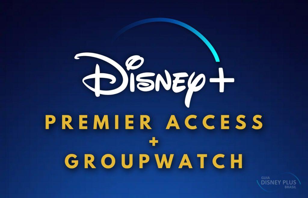 Premier-Access-Com-GroupWatch-Disney-Plus-1024x657 O GroupWatch Funciona em Filmes com o Premier Access do Disney+?