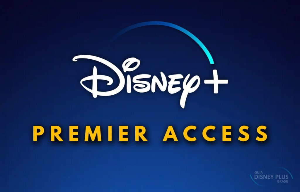 Premier-Access-Disney-Plus-1024x657 Entenda o que é o Premier Access (Acesso Premium) do Disney Plus