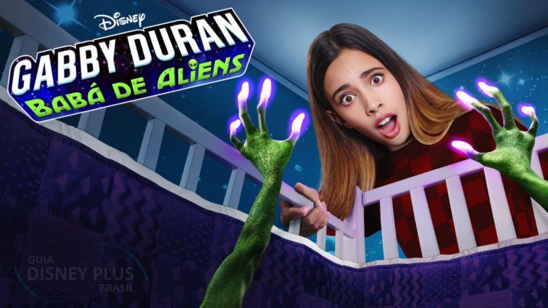 Gabby-Duran-Baba-de-Aliens-Disney-Plus Lançamentos Disney+ do dia 30/04, incluindo '22 Contra a Terra' e 'Avante'
