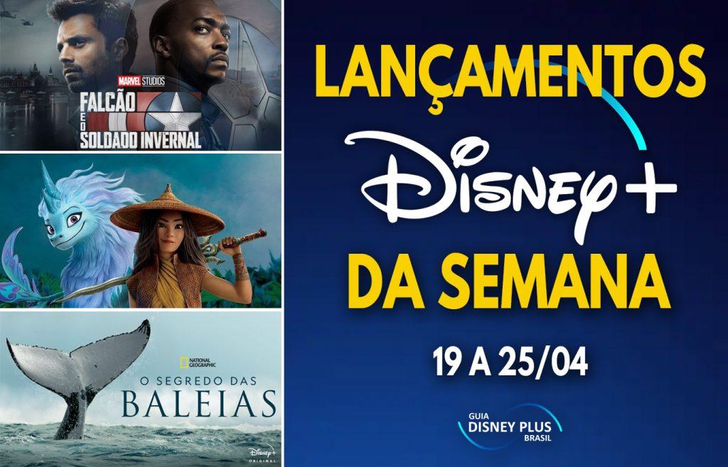 Lancamentos-da-semana-Disney-Plus-19-a-25-04-1024x657 Raya e o Último Dragão Para Todos! Confira as Estreias da Semana no Disney+