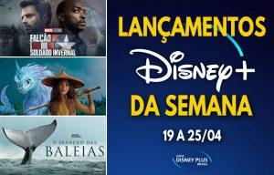 Lancamentos-da-semana-Disney-Plus-19-a-25-04