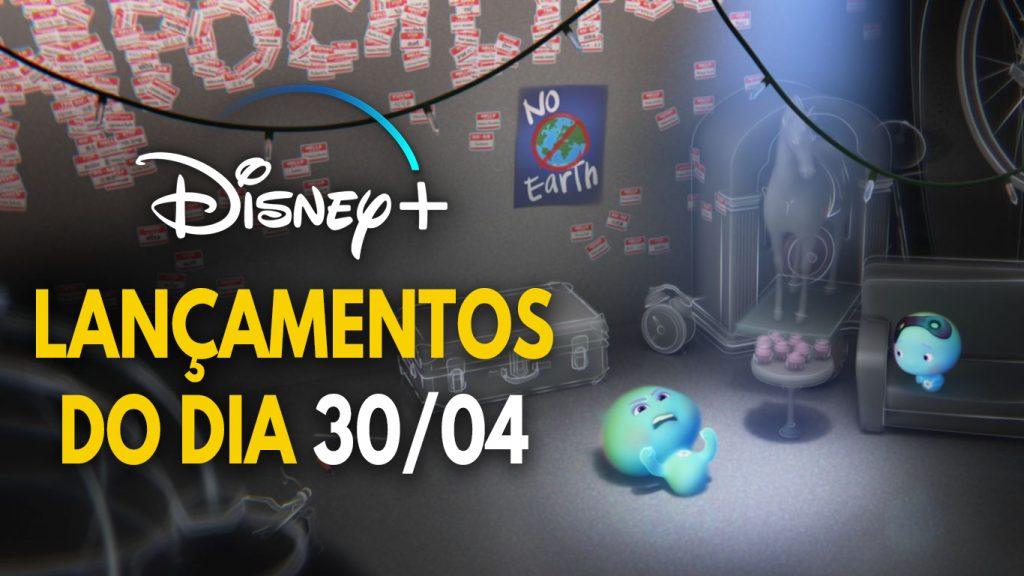 Lancamentos-do-dia-30-04-21-Disney-Plus-1024x576 Lançamentos Disney+ do dia 30/04, incluindo '22 Contra a Terra' e 'Avante'