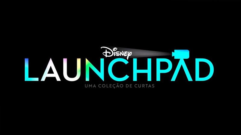 Launchpad-Disney-Plus Lançamentos do Disney+ em Maio: Lista Completa e Atualizada
