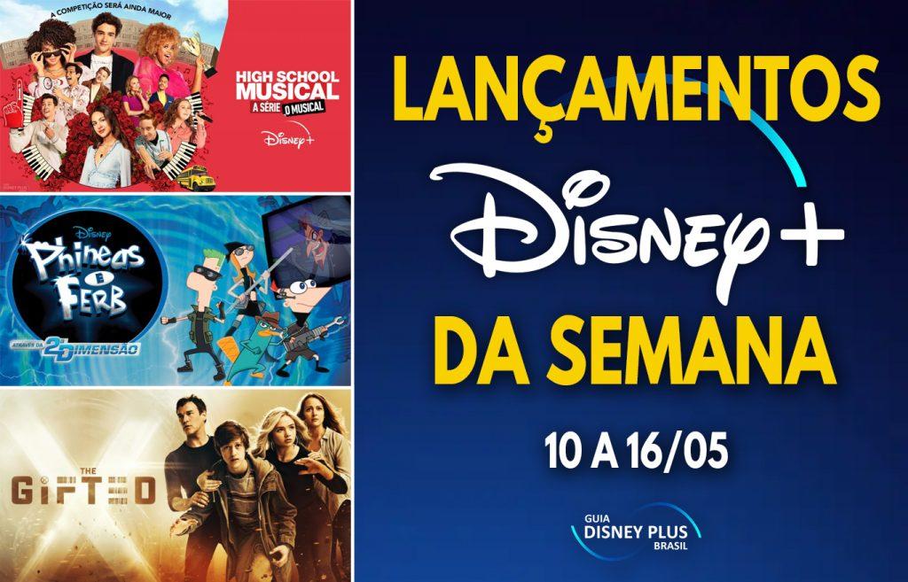 Lancamentos-da-semana-Disney-Plus-10-a-16-05-1024x657 Estreias da Semana Incluem 2ª Temporada de High School Musical: A Série: O Musical