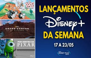 Lancamentos-da-semana-Disney-Plus-17-a-23-05