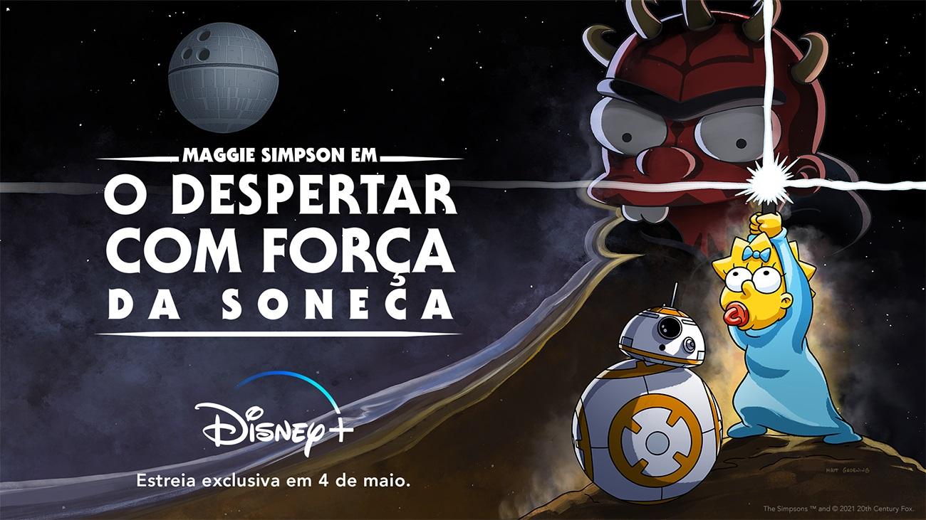 O-Despertas-da-Forca-com-Soneca-Disney-Plus-Maggie-Simpson A Verdadeira Origem do 4 de Maio como Dia de Star Wars