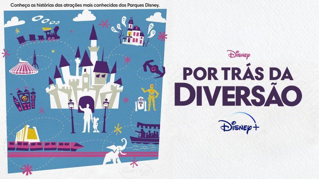 Por-tras-da-diversao-Disney-Plus-1024x576 Lançamentos do Disney+ em Julho: Lista Completa e Atualizada