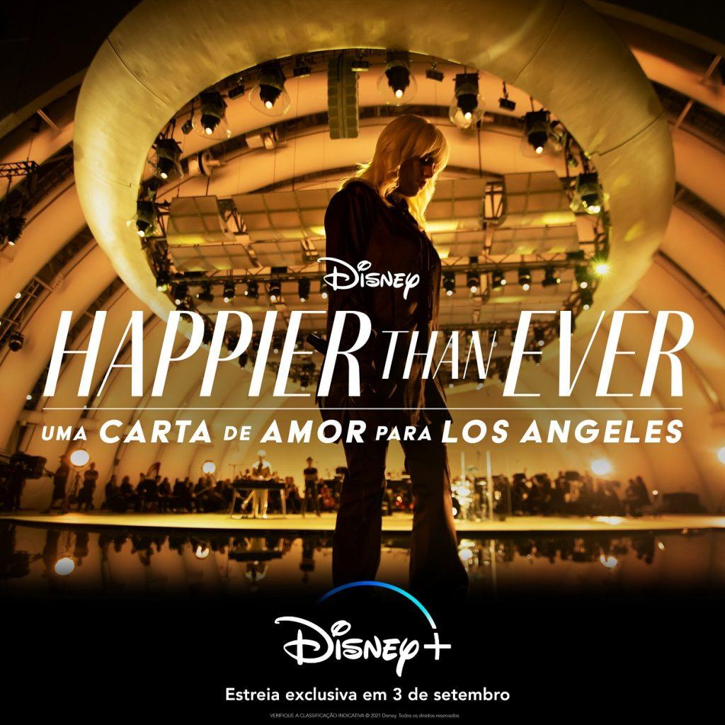 Happier-Than-Ever-DisneyPlus-Poster-PT_BR-1024x1024 Disney+ anuncia Billie Eilish em 'Happier Than Ever: Uma Carta de Amor Para Los Angeles'