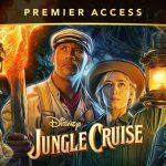 Jungle Cuise: Como comprar pelo Premier Access do Disney+?