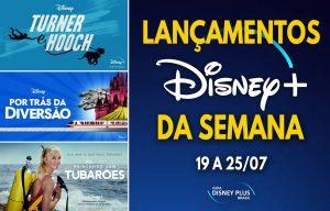 Lancamentos-da-semana-Disney-Plus-19-a-25-07