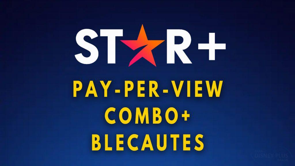 Star-Plus-Novidades-Contrato-1024x576 Atualização contratual do Disney+ traz novidades sobre o STAR+, como pay-per-view
